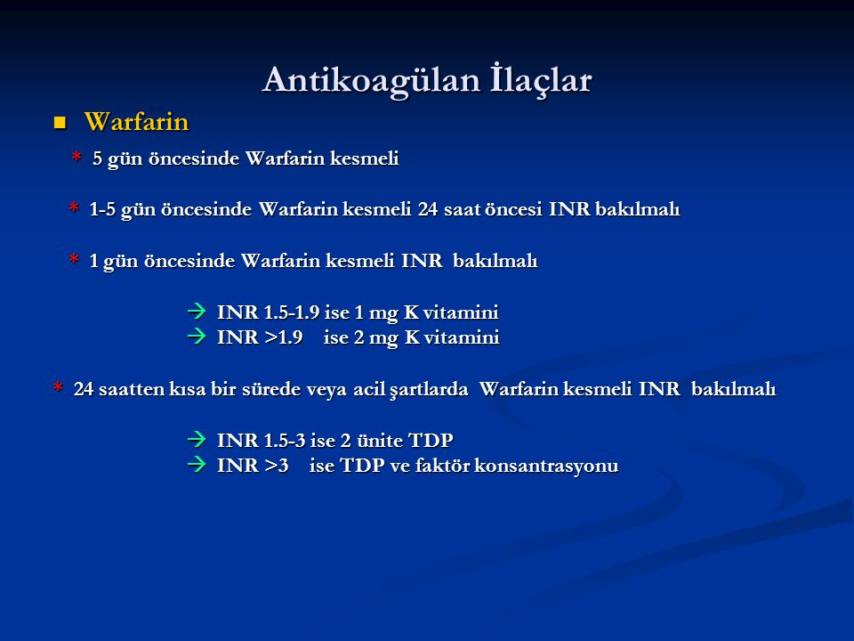 Antikoagülan İlaçlar Warfarin