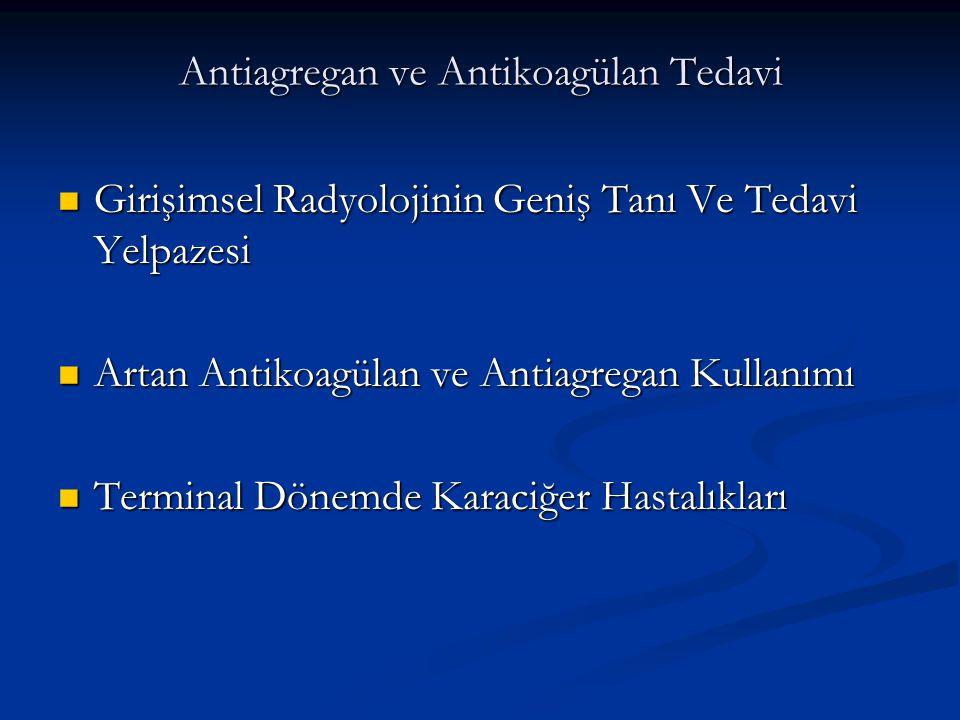 Antiagregan ve Antikoagülan Tedavi