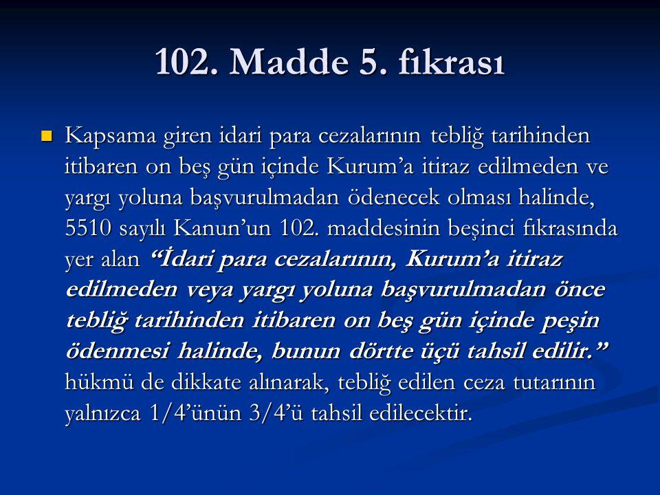 102. Madde 5. fıkrası