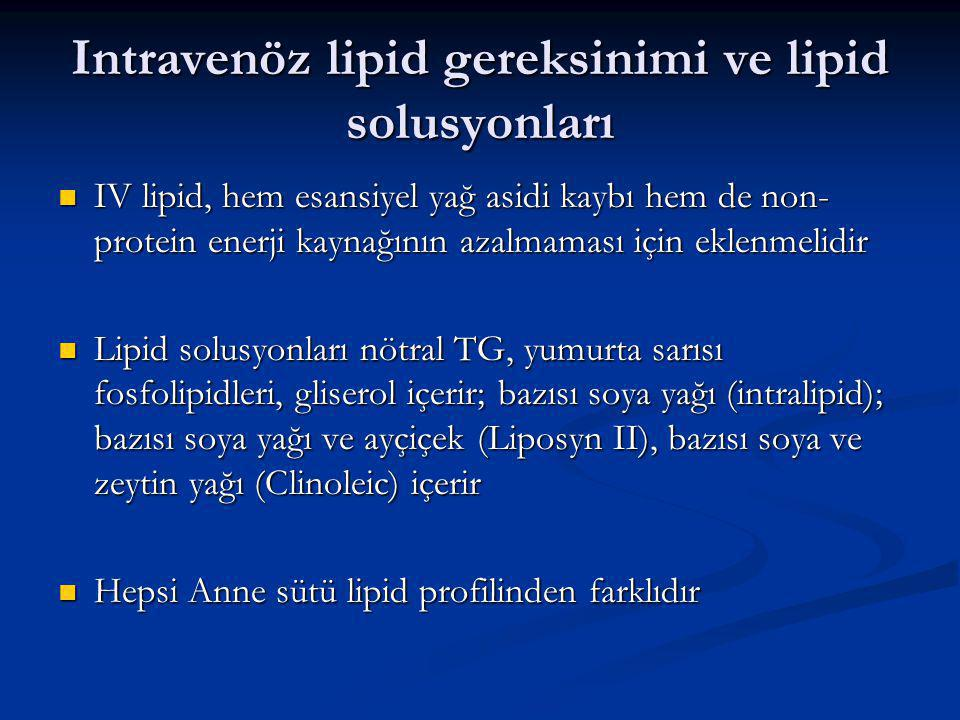 Intravenöz lipid gereksinimi ve lipid solusyonları