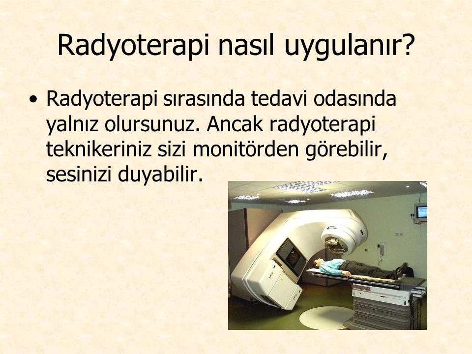 Radyoterapi nasıl uygulanır