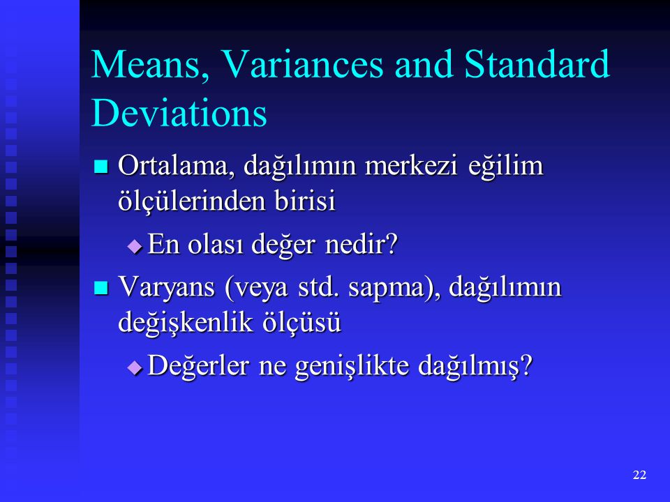 Means, Variances and Standard Deviations