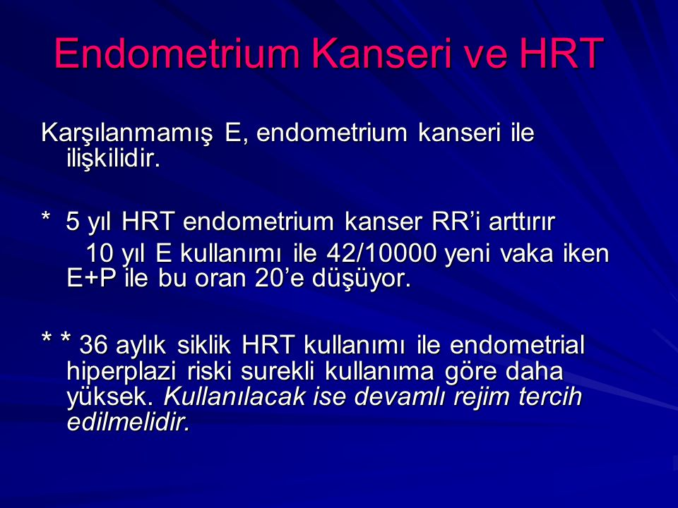 Endometrium Kanseri ve HRT