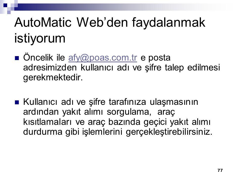 AutoMatic Web'den faydalanmak istiyorum