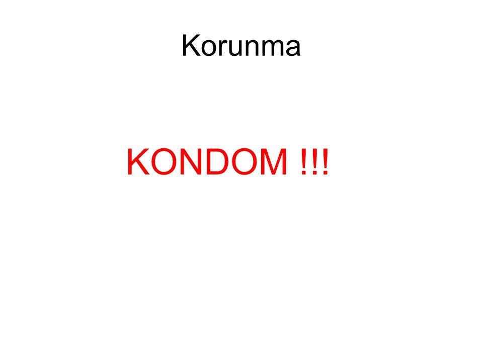 Korunma KONDOM !!!