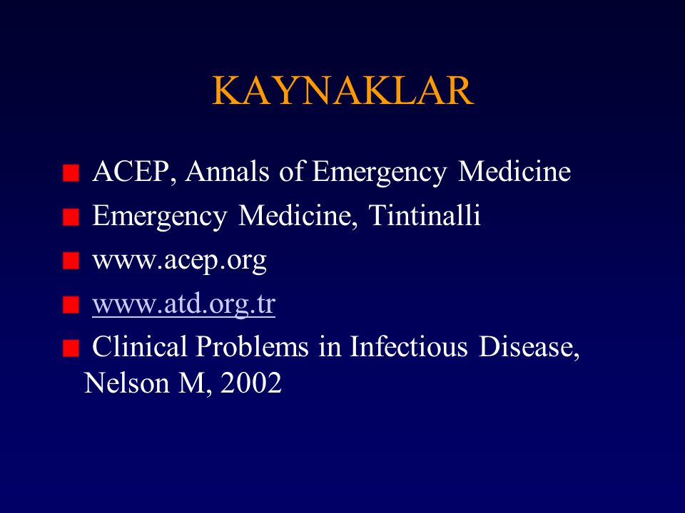 KAYNAKLAR ACEP, Annals of Emergency Medicine
