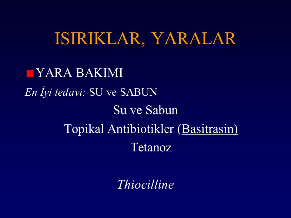 Topikal Antibiotikler (Basitrasin)
