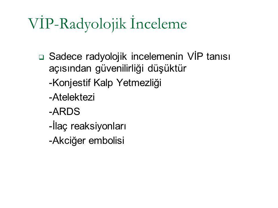 VİP-Radyolojik İnceleme