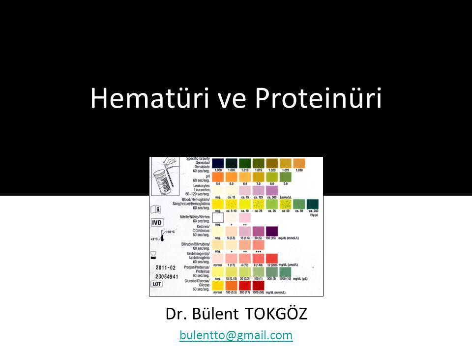 Hematüri ve Proteinüri