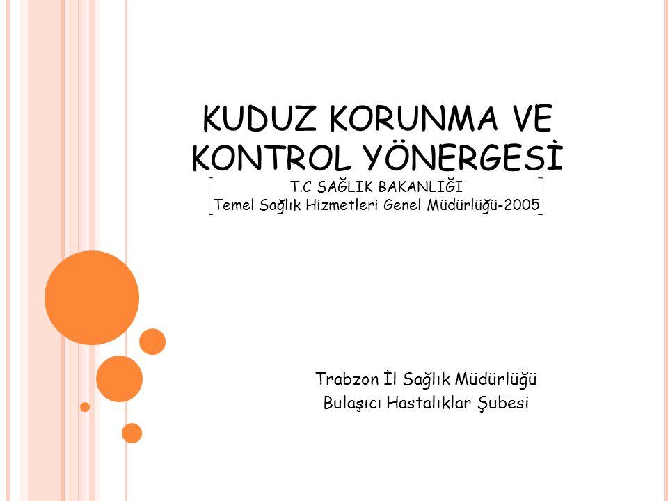 Trabzon İl Sağlık Müdürlüğü Bulaşıcı Hastalıklar Şubesi