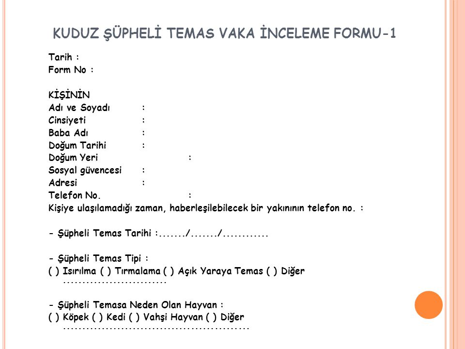 KUDUZ ŞÜPHELİ TEMAS VAKA İNCELEME FORMU-1