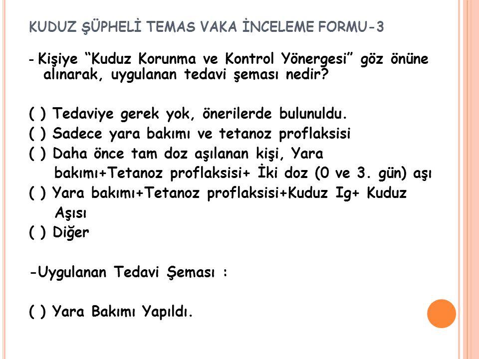 KUDUZ ŞÜPHELİ TEMAS VAKA İNCELEME FORMU-3