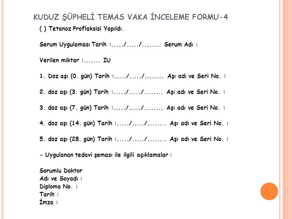 KUDUZ ŞÜPHELİ TEMAS VAKA İNCELEME FORMU-4