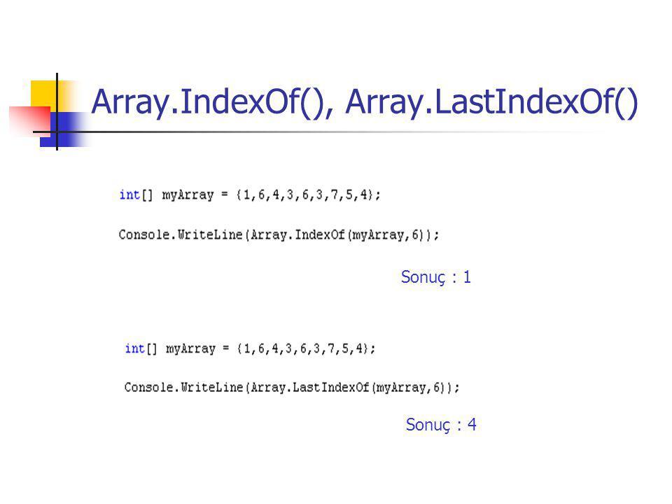 Array.IndexOf(), Array.LastIndexOf()