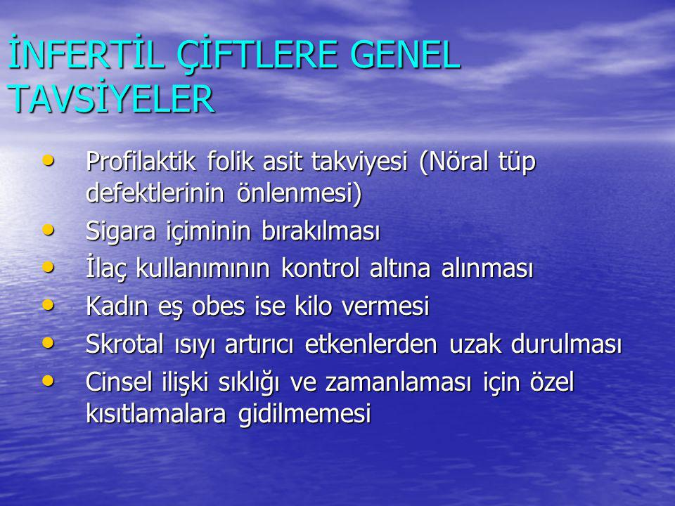İNFERTİL ÇİFTLERE GENEL TAVSİYELER