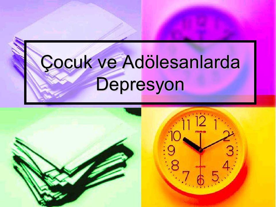 Çocuk ve Adölesanlarda Depresyon