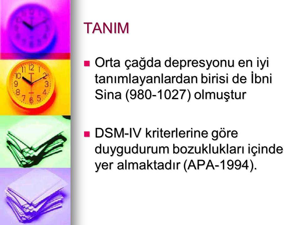 TANIM Orta çağda depresyonu en iyi tanımlayanlardan birisi de İbni Sina (980-1027) olmuştur.