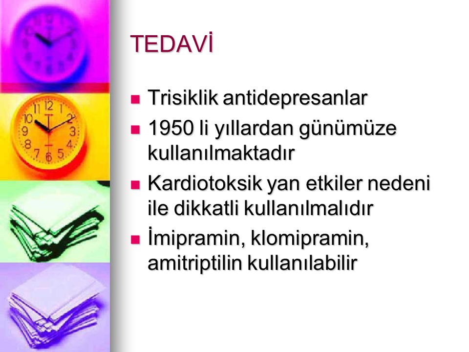 TEDAVİ Trisiklik antidepresanlar