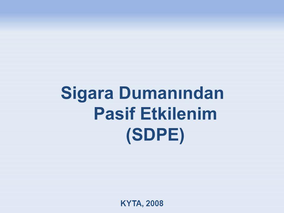 Sigara Dumanından Pasif Etkilenim (SDPE)