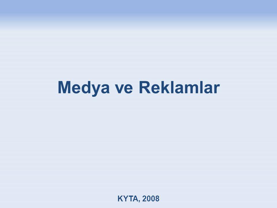 Medya ve Reklamlar KYTA, 2008