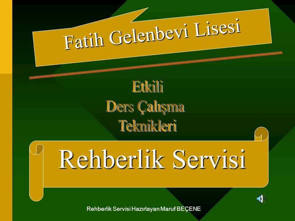 Rehberlik Servisi Fatih Gelenbevi Lisesi Etkili Ders Çalışma