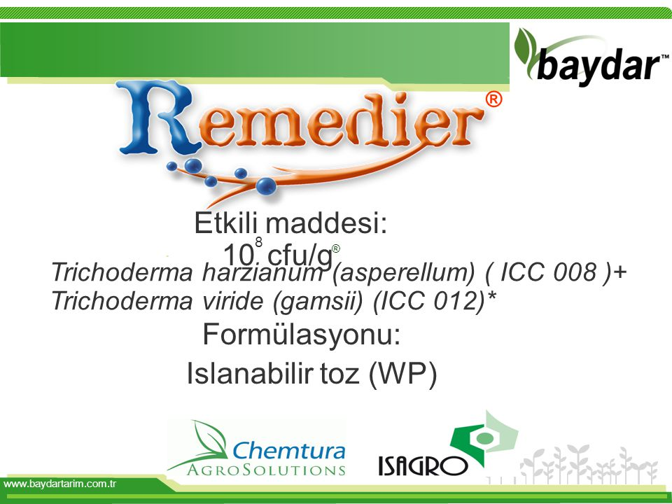 ® Formülasyonu: Islanabilir toz (WP) Etkili maddesi: 108 cfu/g