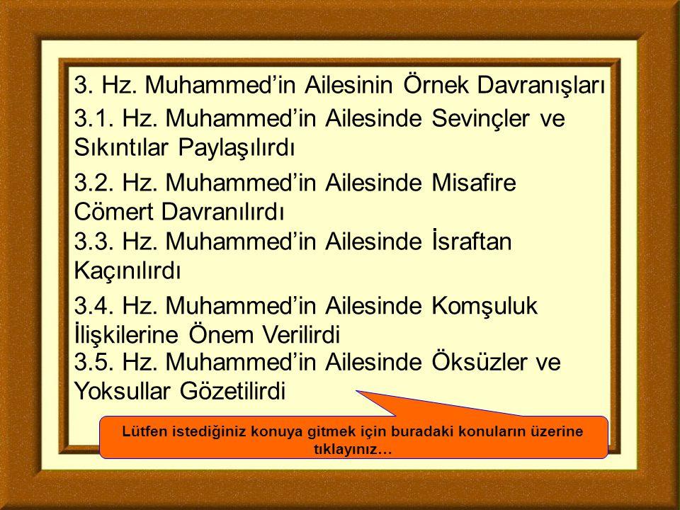 3. Hz. Muhammed'in Ailesinin Örnek Davranışları