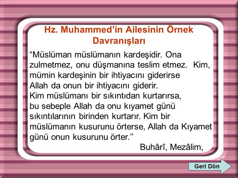 Hz. Muhammed'in Ailesinin Örnek Davranışları