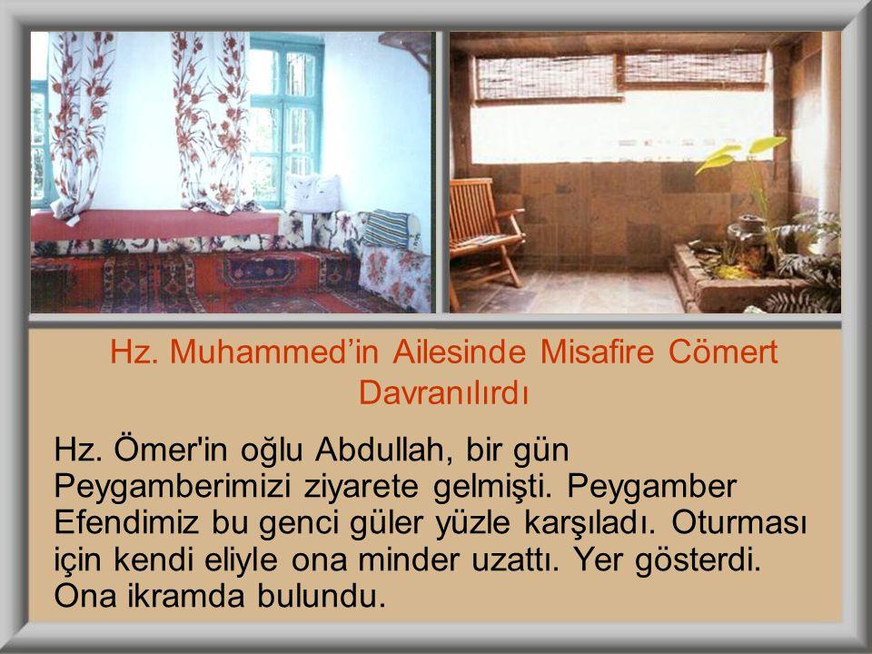 Hz. Muhammed'in Ailesinde Misafire Cömert Davranılırdı