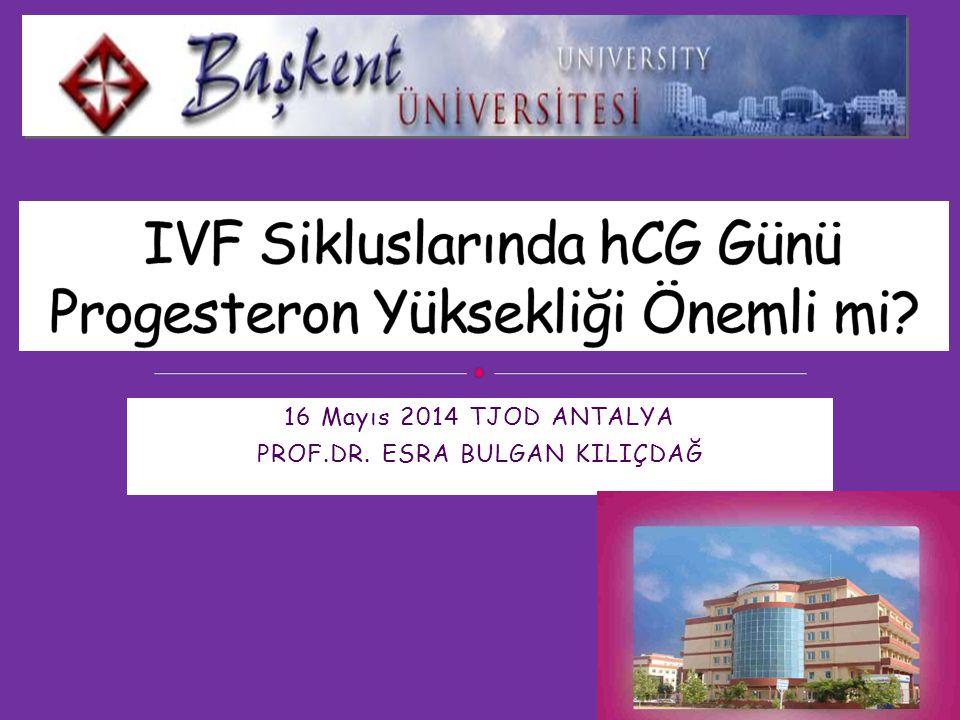 IVF Sikluslarında hCG Günü Progesteron Yüksekliği Önemli mi