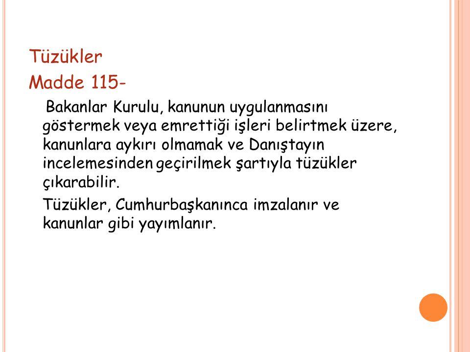 Tüzükler Madde 115-