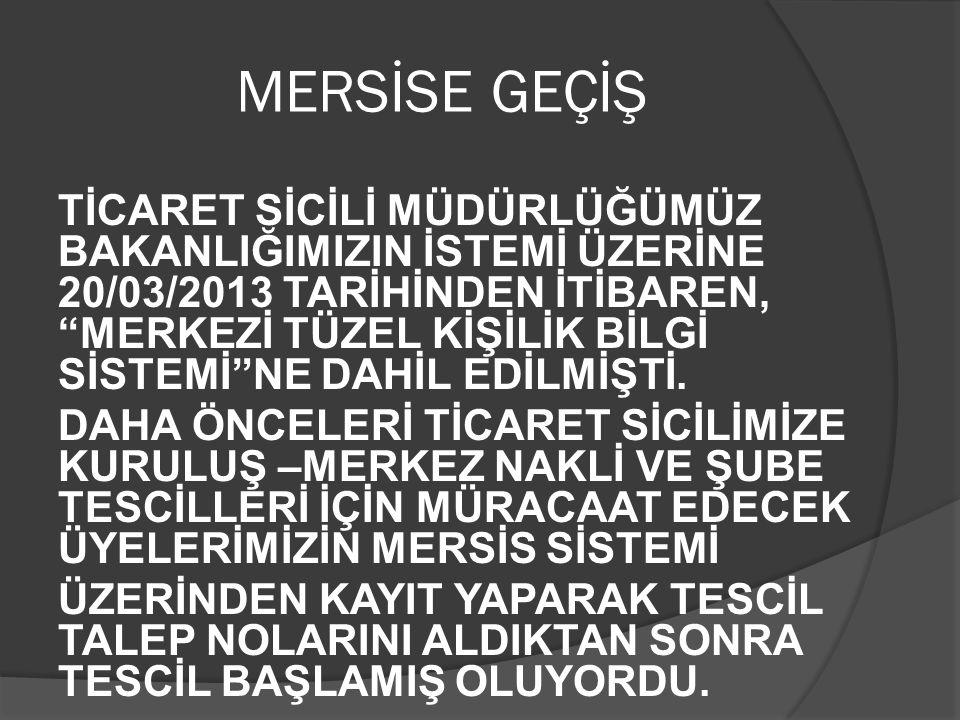 MERSİSE GEÇİŞ