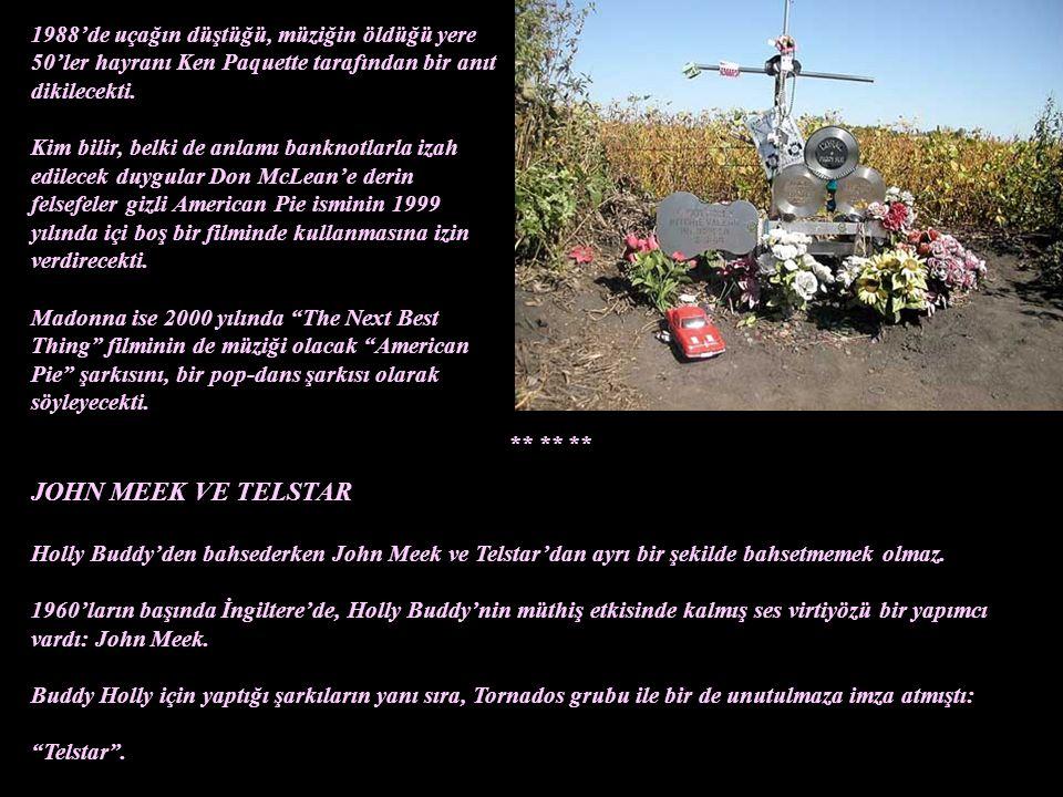 1988'de uçağın düştüğü, müziğin öldüğü yere 50'ler hayranı Ken Paquette tarafından bir anıt dikilecekti.