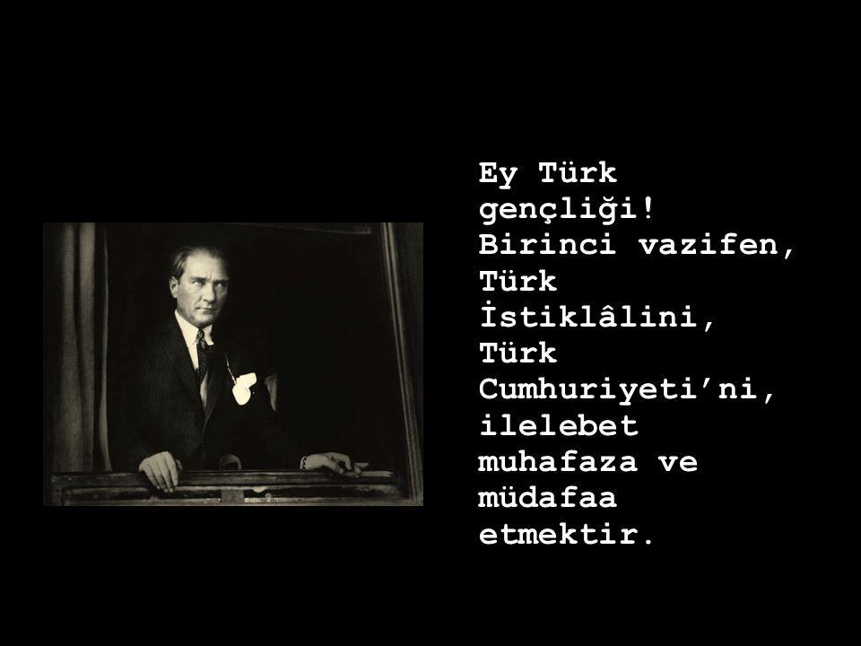 Ey Türk gençliği.