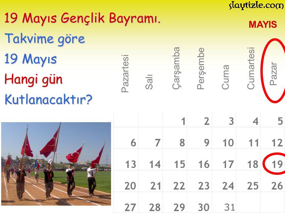 19 Mayıs Gençlik Bayramı. Takvime göre 19 Mayıs Hangi gün