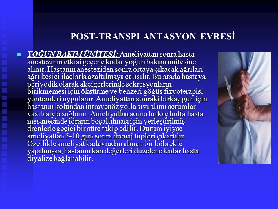 POST-TRANSPLANTASYON EVRESİ