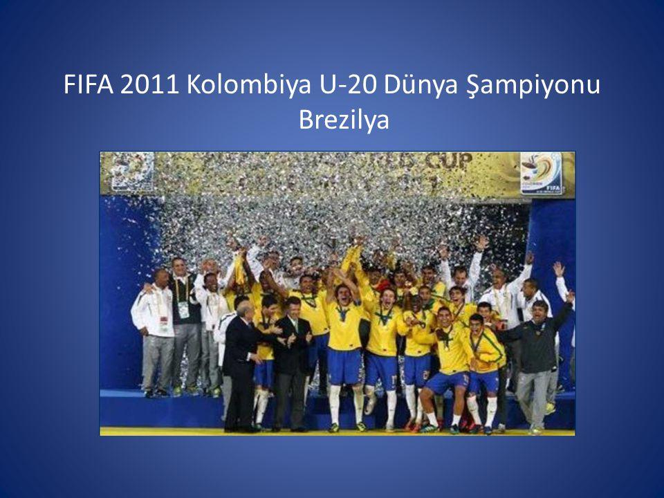 FIFA 2011 Kolombiya U-20 Dünya Şampiyonu Brezilya