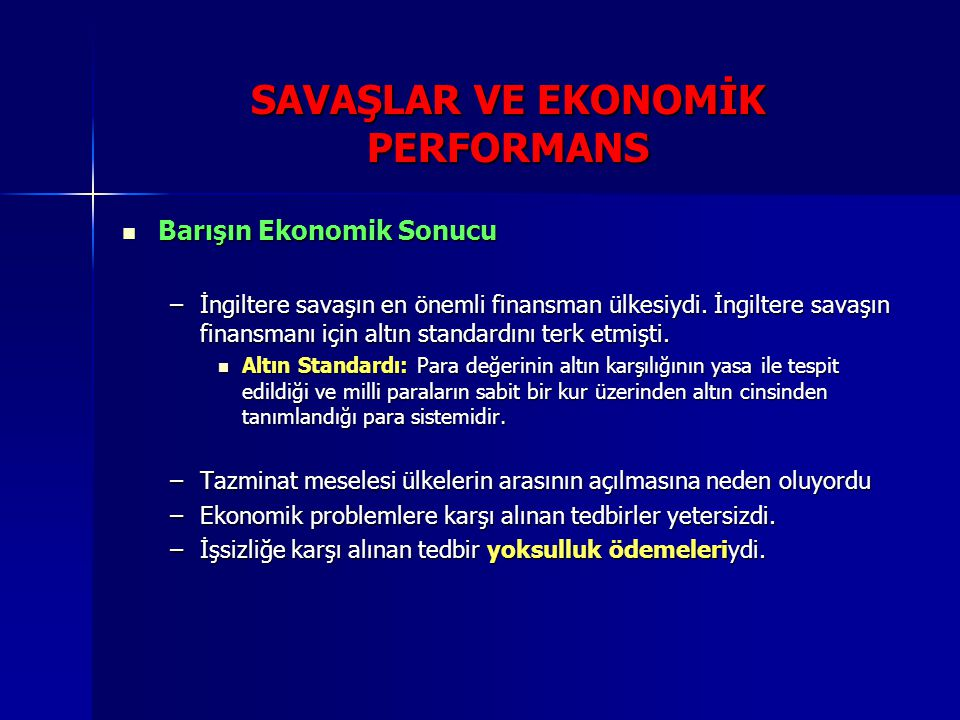 SAVAŞLAR VE EKONOMİK PERFORMANS