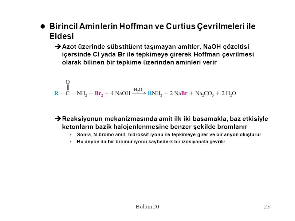 Birincil Aminlerin Hoffman ve Curtius Çevrilmeleri ile Eldesi
