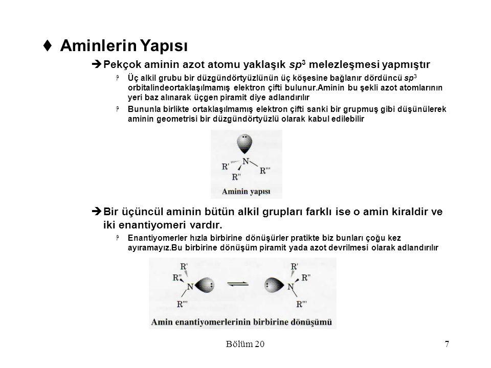 Aminlerin Yapısı Pekçok aminin azot atomu yaklaşık sp3 melezleşmesi yapmıştır.