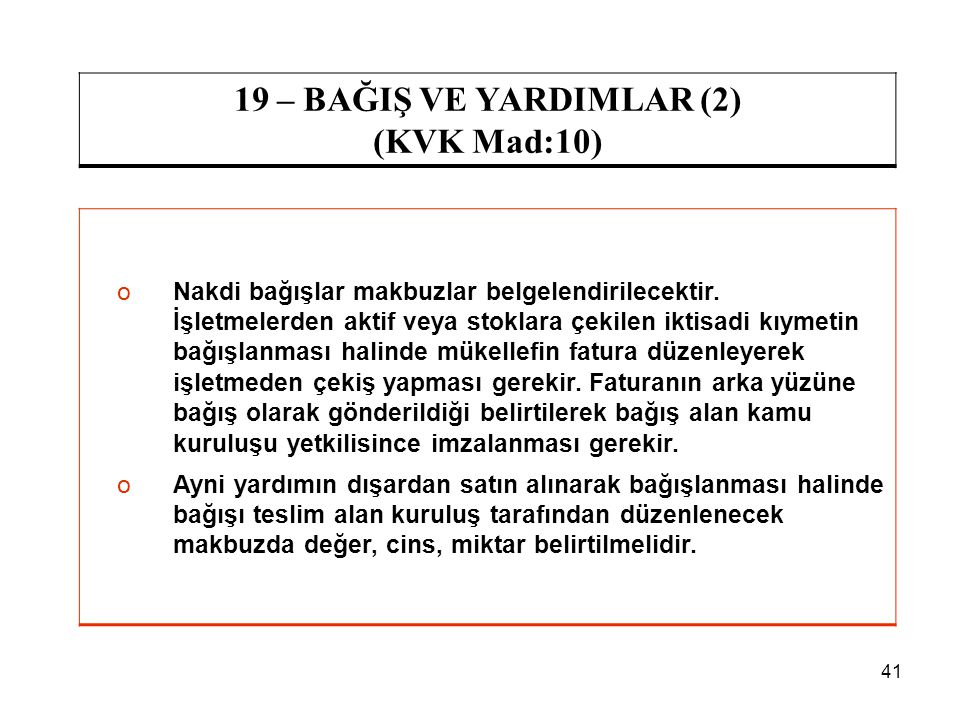 19 – BAĞIŞ VE YARDIMLAR (2) (KVK Mad:10)