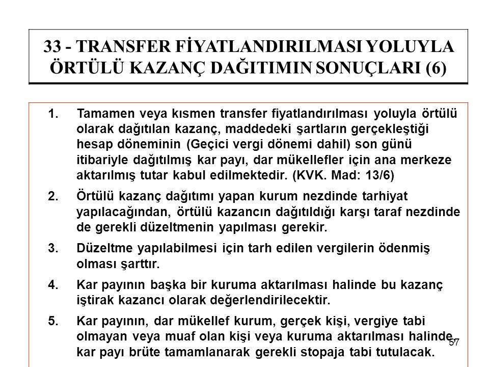 33 - TRANSFER FİYATLANDIRILMASI YOLUYLA ÖRTÜLÜ KAZANÇ DAĞITIMIN SONUÇLARI (6)