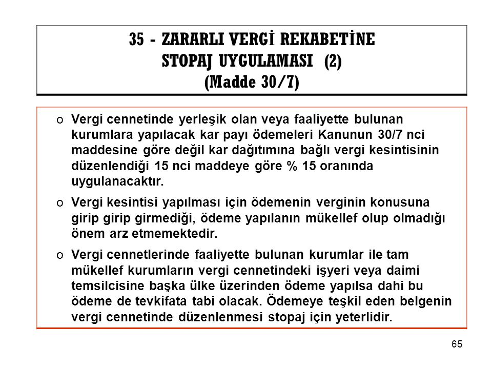 35 - ZARARLI VERGİ REKABETİNE
