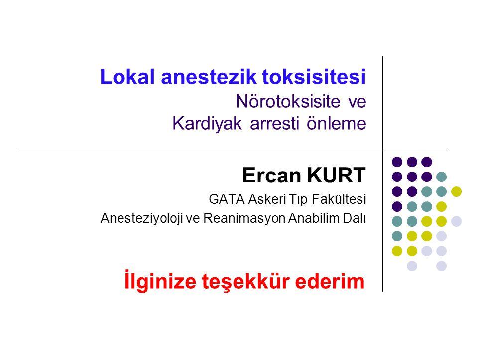 Lokal anestezik toksisitesi Nörotoksisite ve Kardiyak arresti önleme