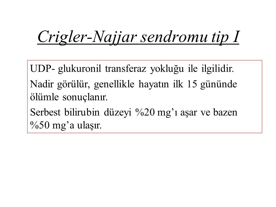 Crigler-Najjar sendromu tip I