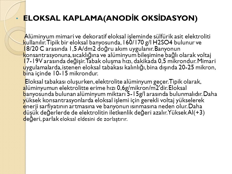 ELOKSAL KAPLAMA(ANODİK OKSİDASYON)
