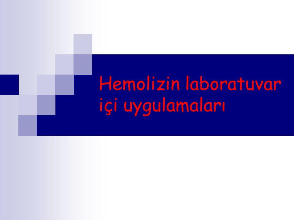Hemolizin laboratuvar içi uygulamaları