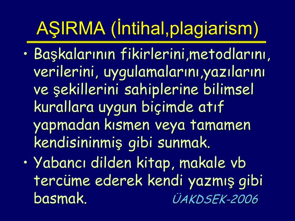 AŞIRMA (İntihal,plagiarism)