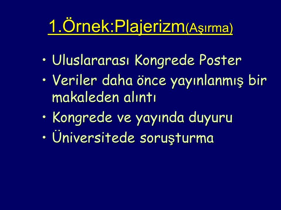 1.Örnek:Plajerizm(Aşırma)