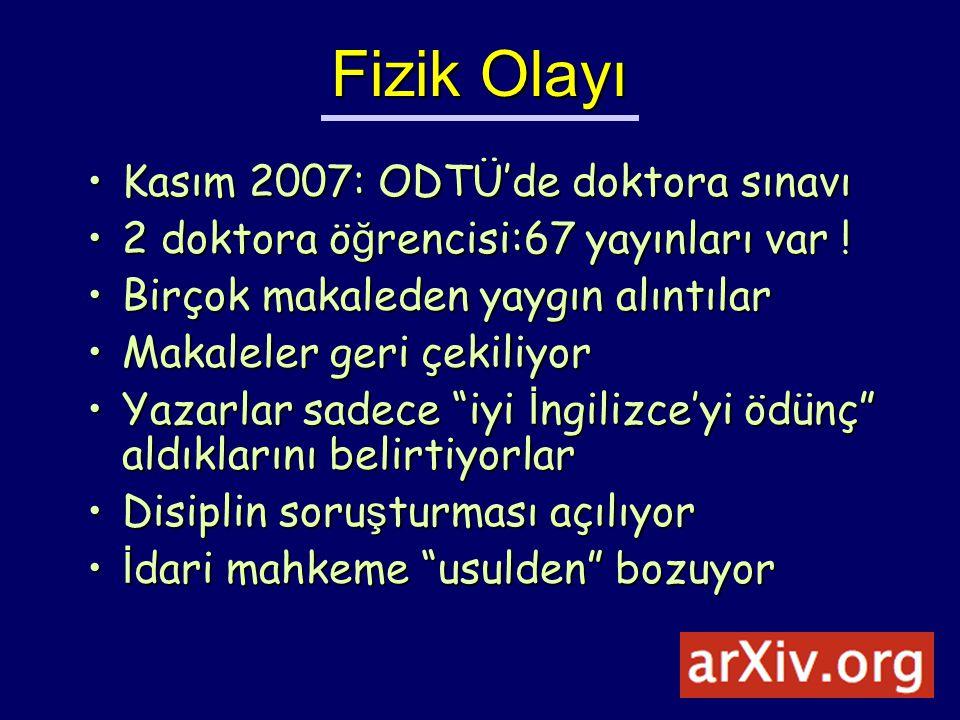 Fizik Olayı Kasım 2007: ODTÜ'de doktora sınavı